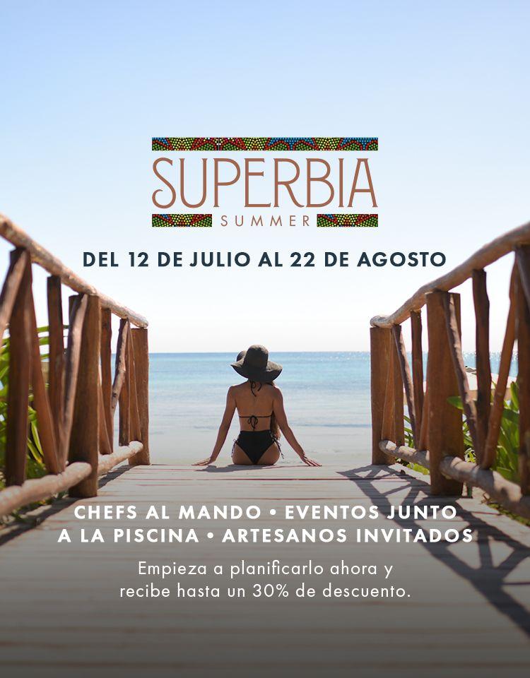 SUMMER SUPERBIA: Os melhores chefs do México se encontram em um All Inclusive